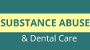 Substance Abuse and Dental Health